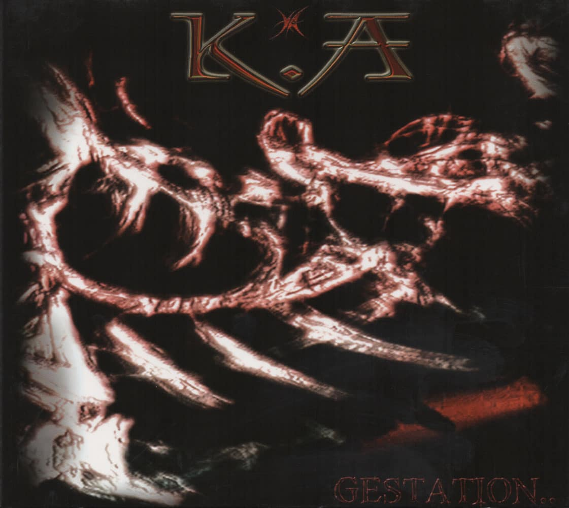 K.A - Gestation Job done : Mastered