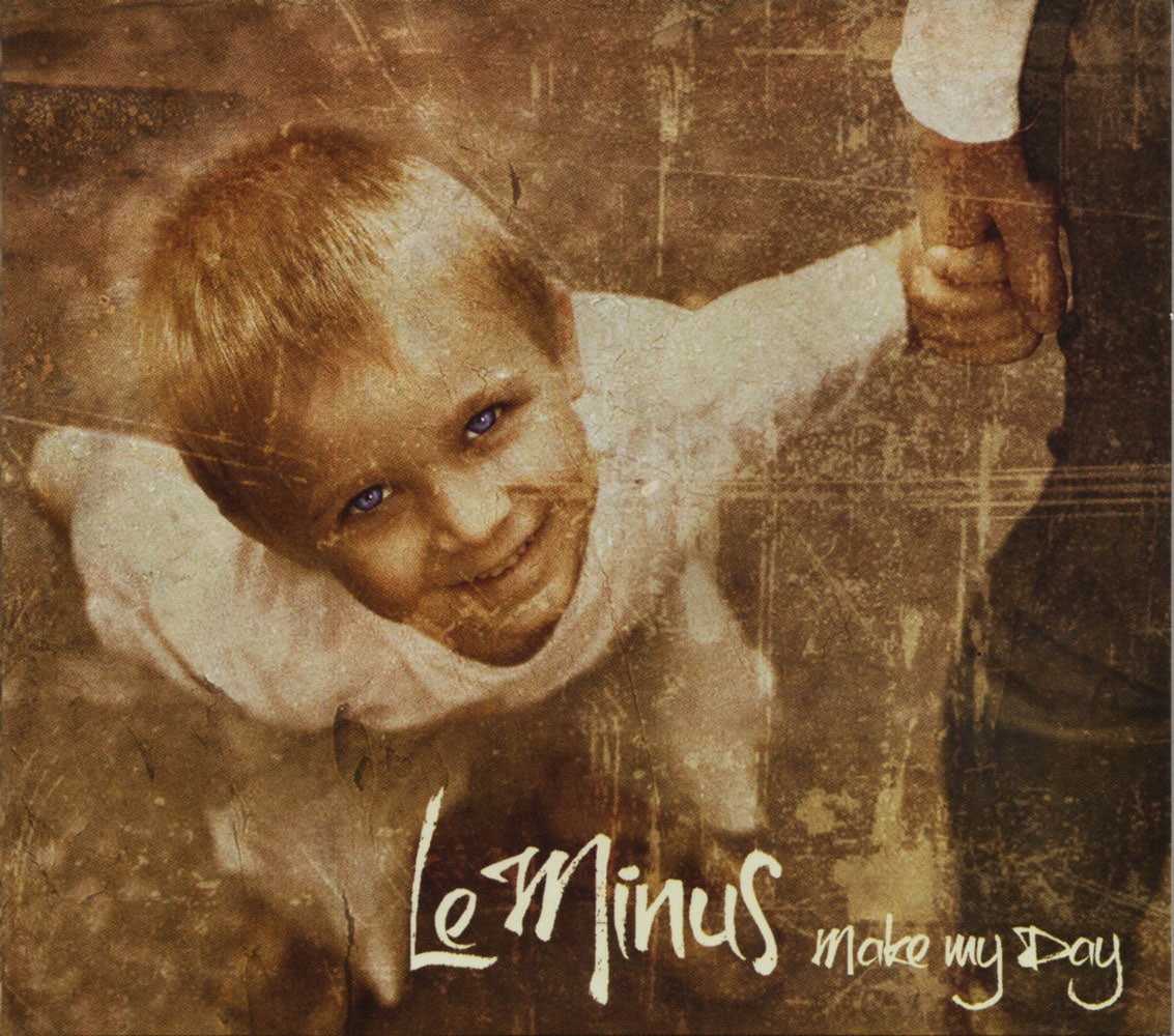 LE MINUS - Make My Day Job done : Mastered