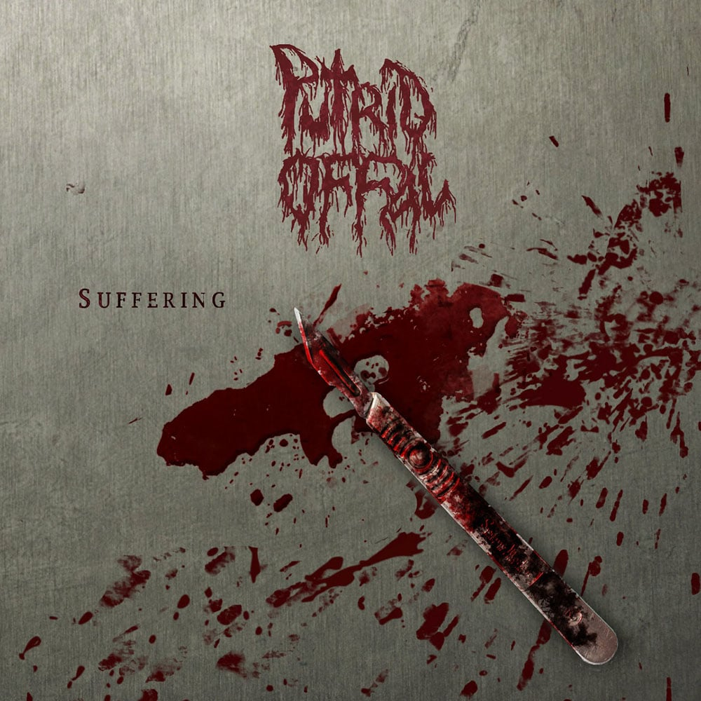 PUTRID OFFAL - Suffering EP Job done: Mastered
