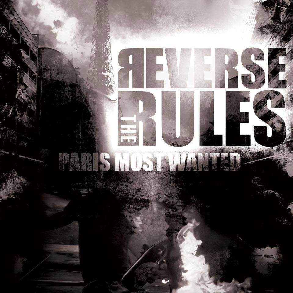 REVERSE THE RULES - Paris Most Wanted Job done: Mastered