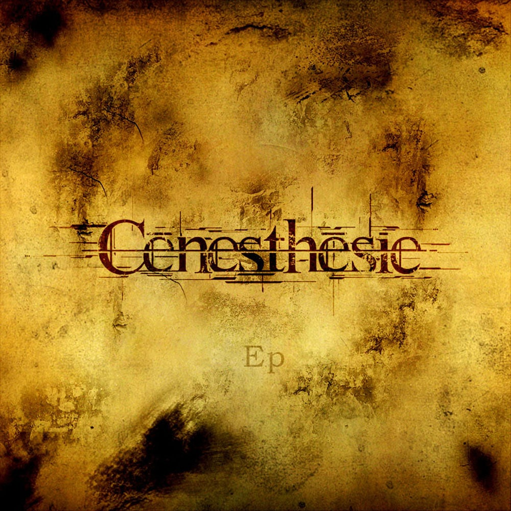 CENESTHESIE - EP Job done: Mastered