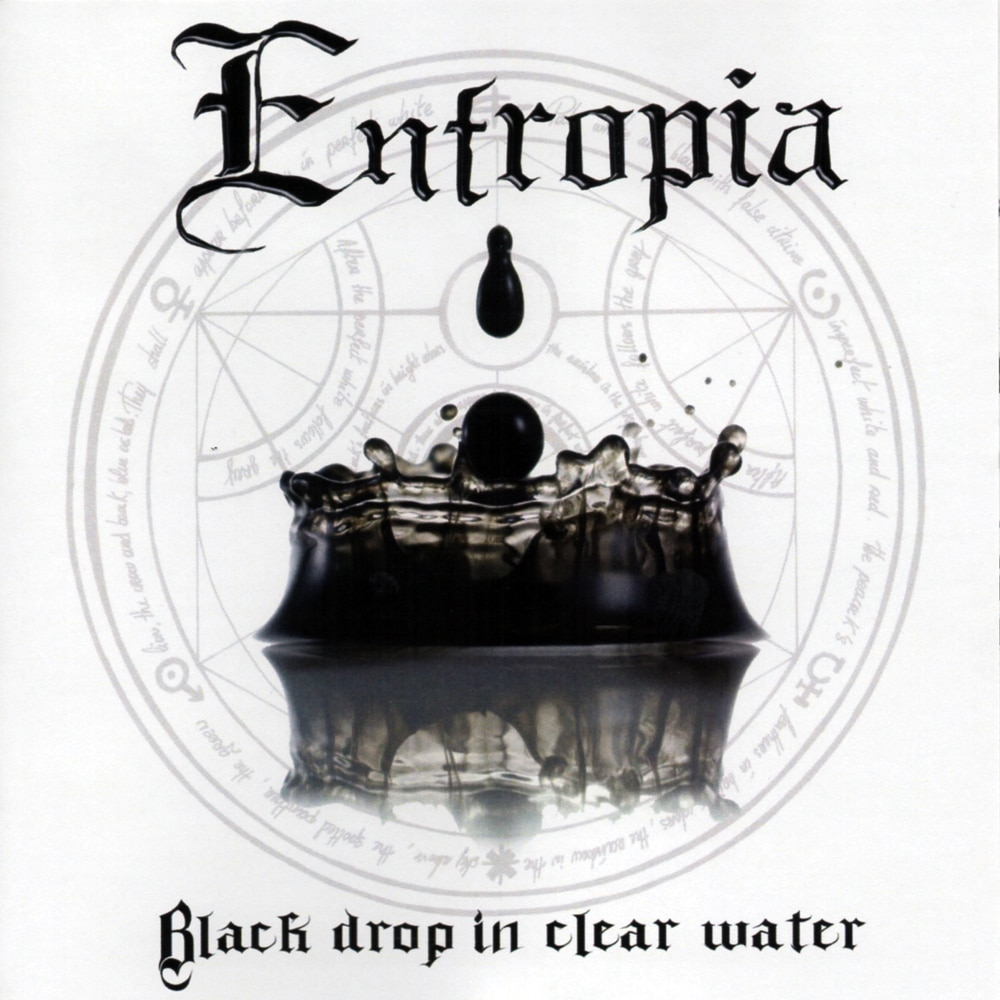 ENTROPIA - Black Drop In Clear Water Job done : Recorded Mixed Mastered