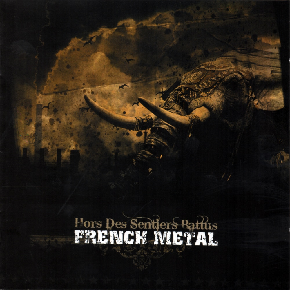 FRENCH METAL - Hors Des Sentiers Battus Job done : Mastered