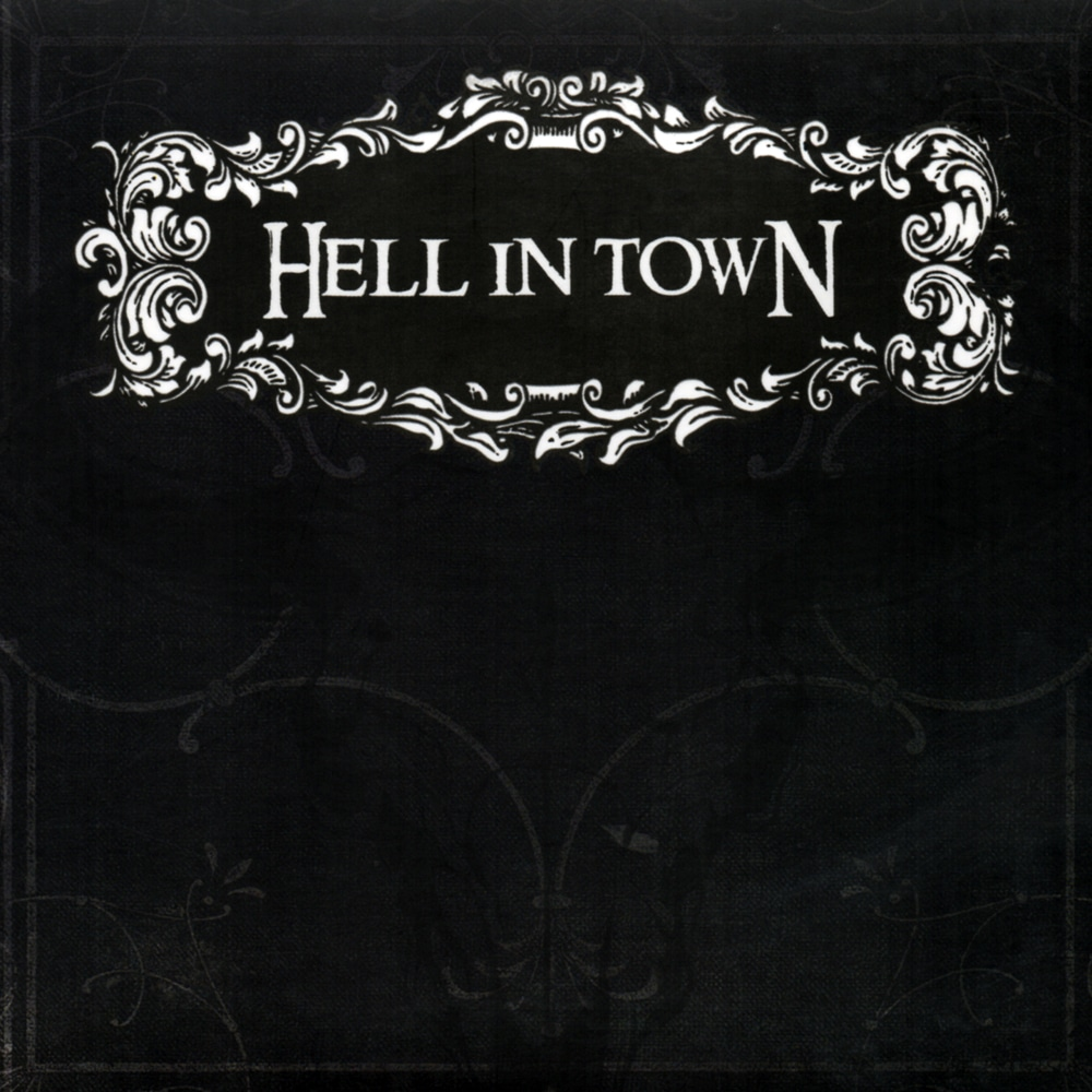 HELL IN TOWN - Hell In Town Job done : Mixed Mastered