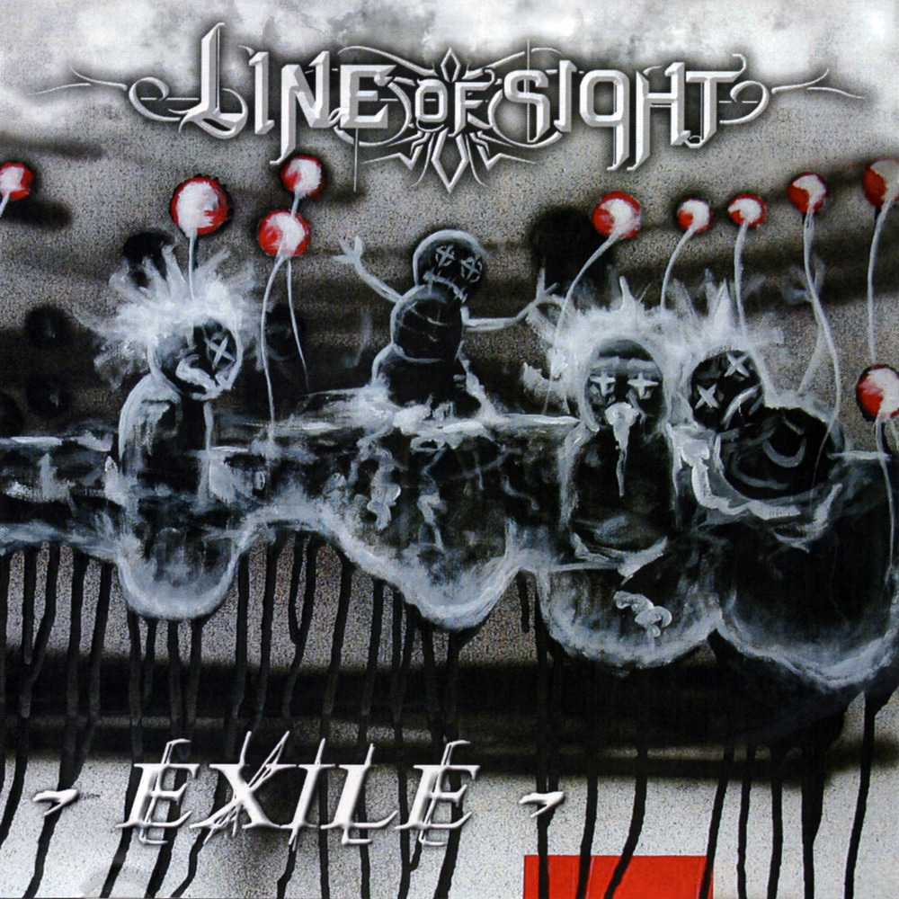 LINE OF SIGHT - Exile Job done : Recorded Mixed Mastered