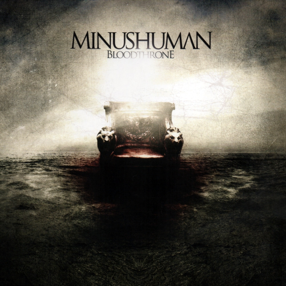 MINUSHUMAN - Bloodthrone Job done : Recorded drums Mixed Mastered
