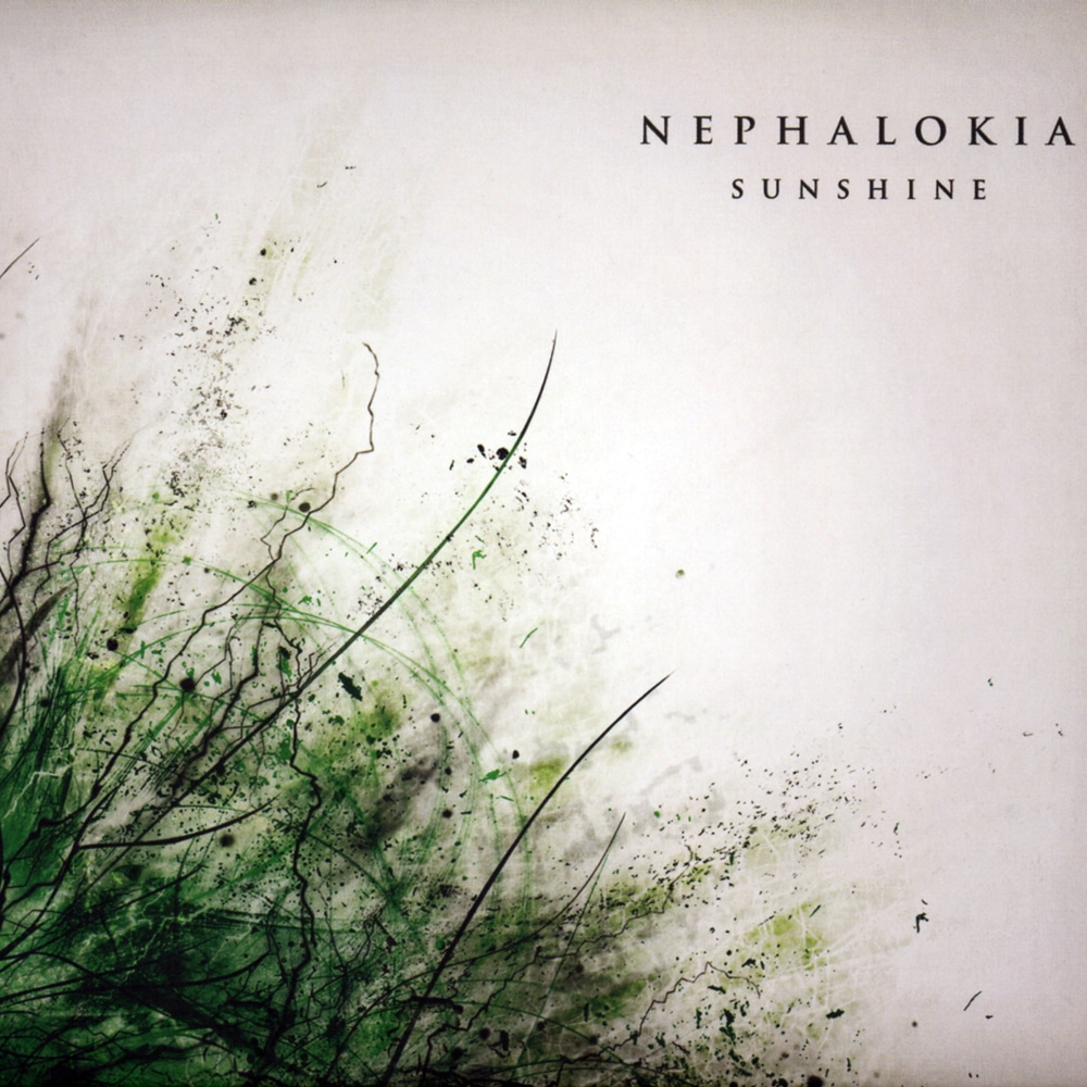 NEPHALOKIA - Sunshine Job done : Recorded Mixed Mastered