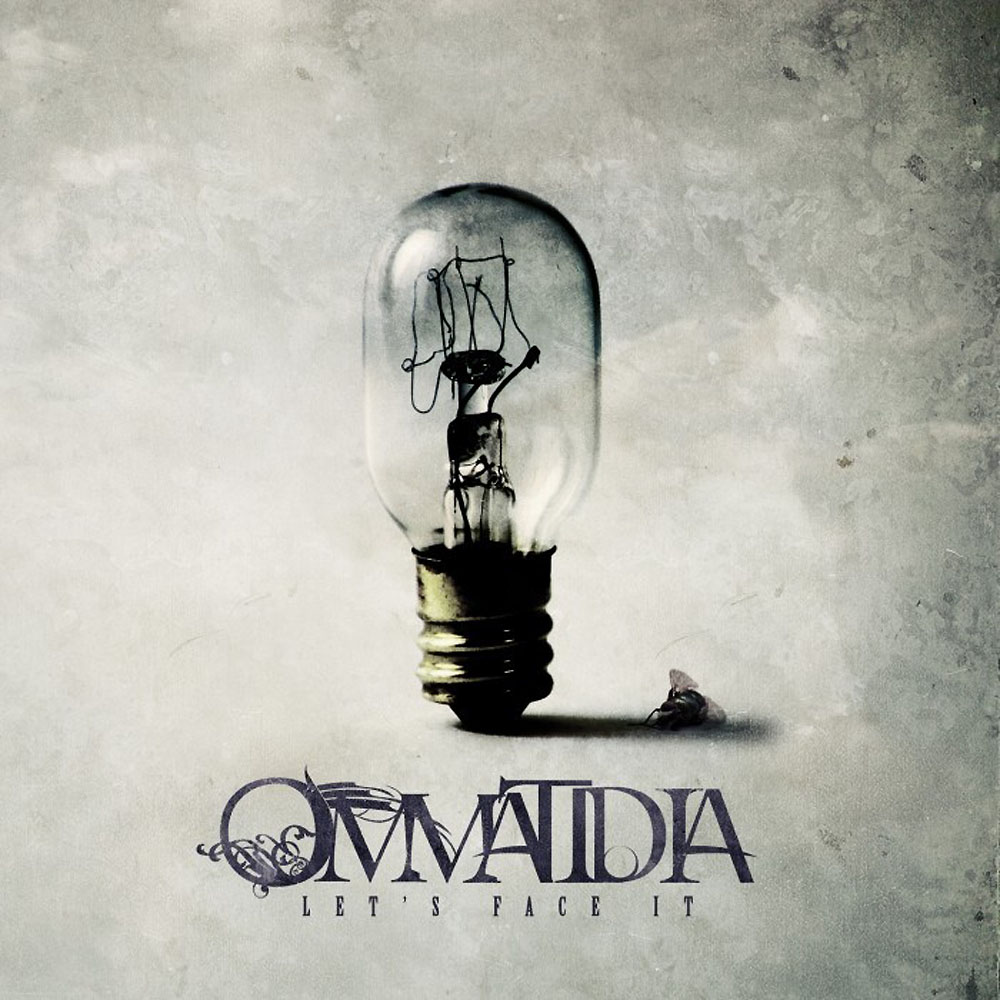 OMMATIDIA - Let's Face It Job done: Mastered