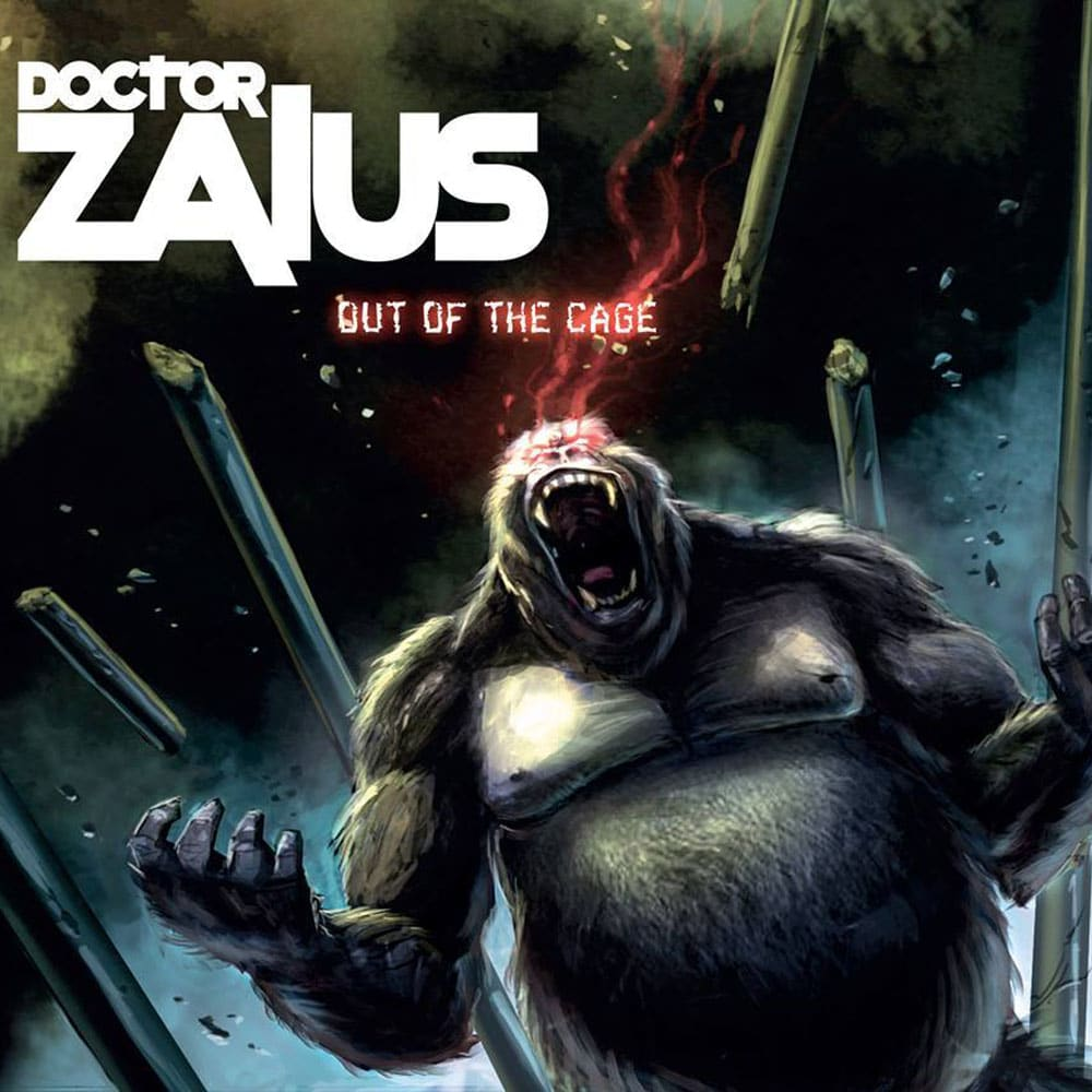 DOCTOR ZAIUS - Out Of The Cage Job done : Recorded Mixed Mastered