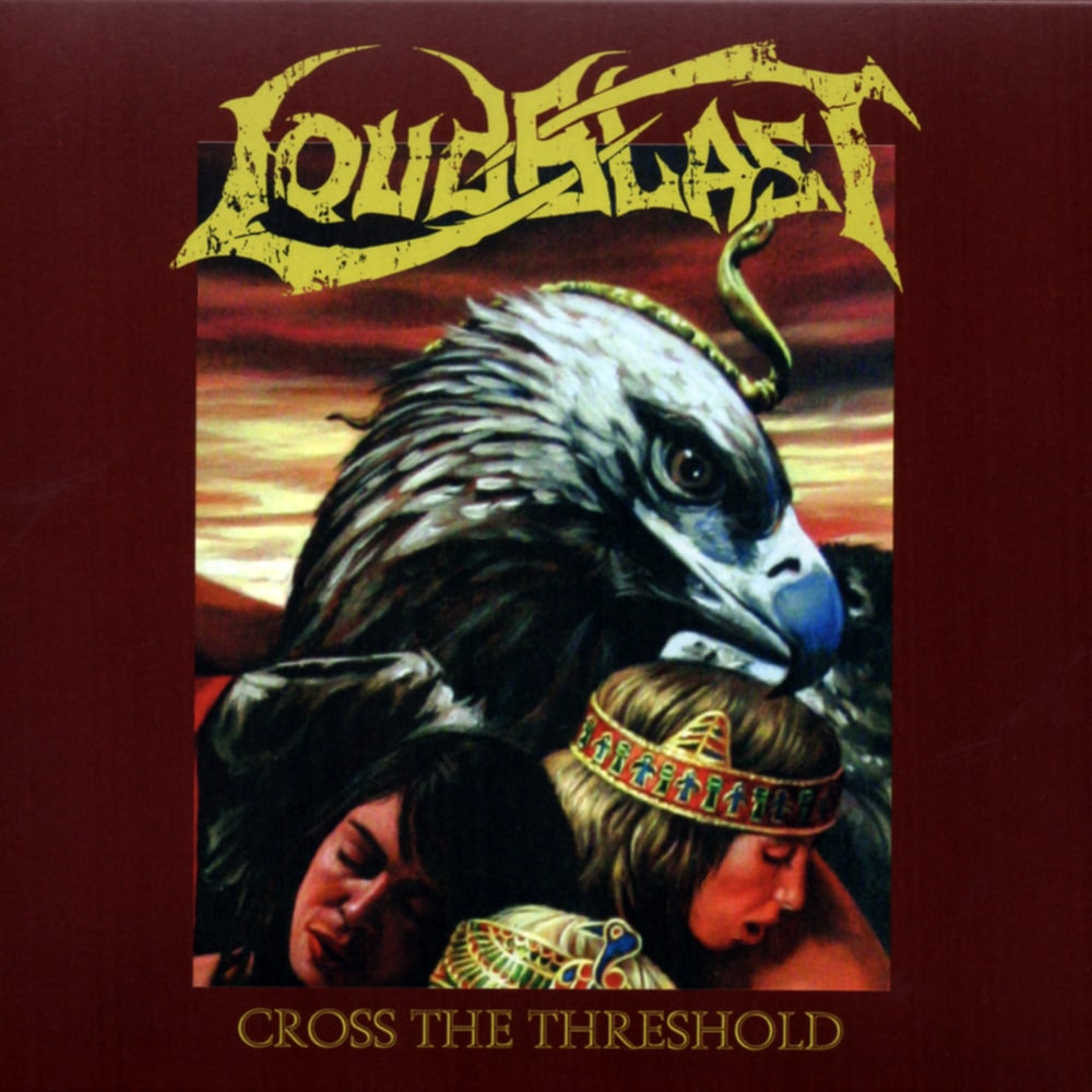 LOUDBLAST - Cross The Threshold (2015 re-issue) Job done: Remastered for CD and Vinyl