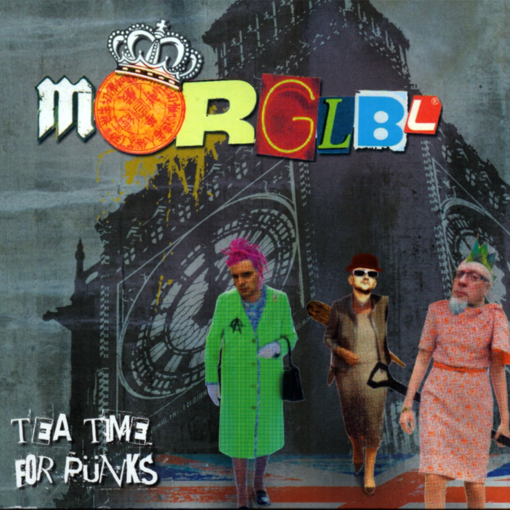 MORGLBL - Tea Time For Punks Job done: Mastered