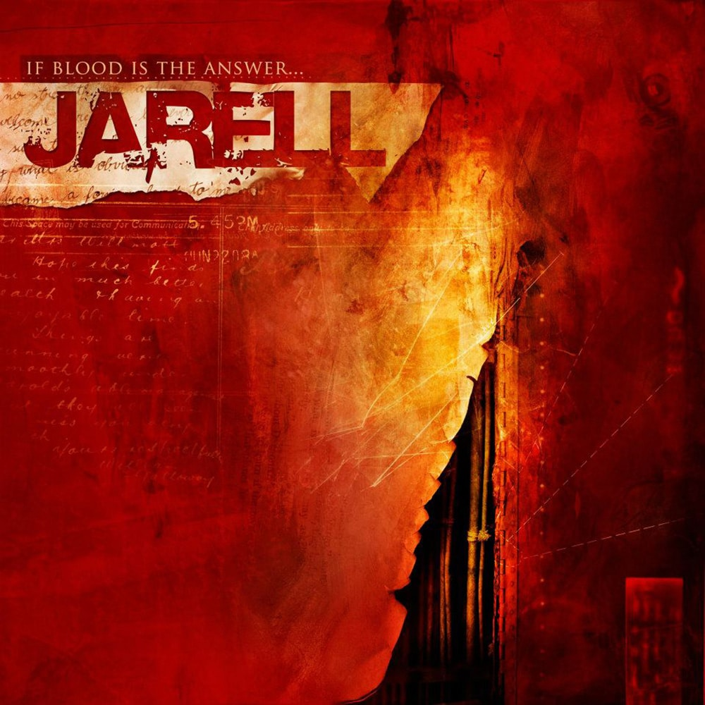 JARELL - If Blood Is The Answer... Job done: Mastered