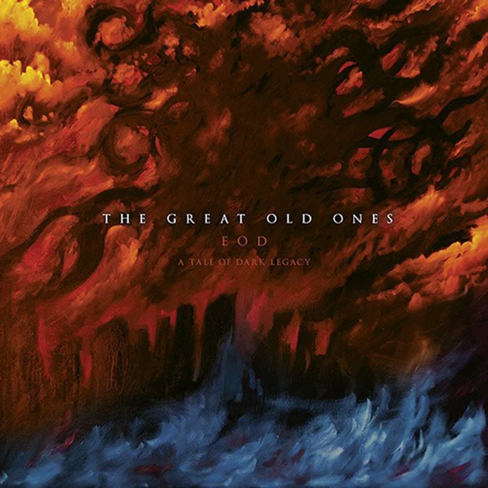 THE GREAT OLD ONES - EOD A Tale Of Dark Legacy Job done: Recorded Mixed Mastered