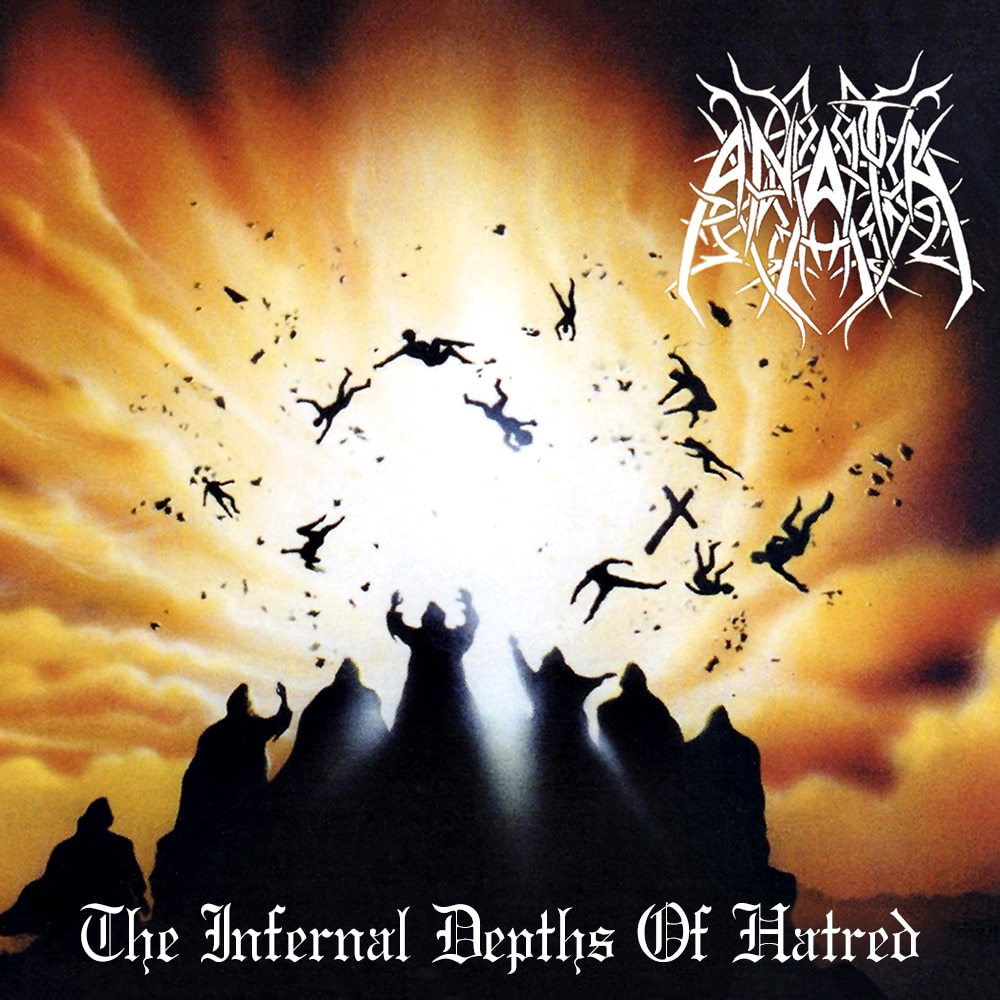 ANATA ‎– The Infernal Depths Of Hatred (2016 Re-issue) Job done: Remastered for Vinyl