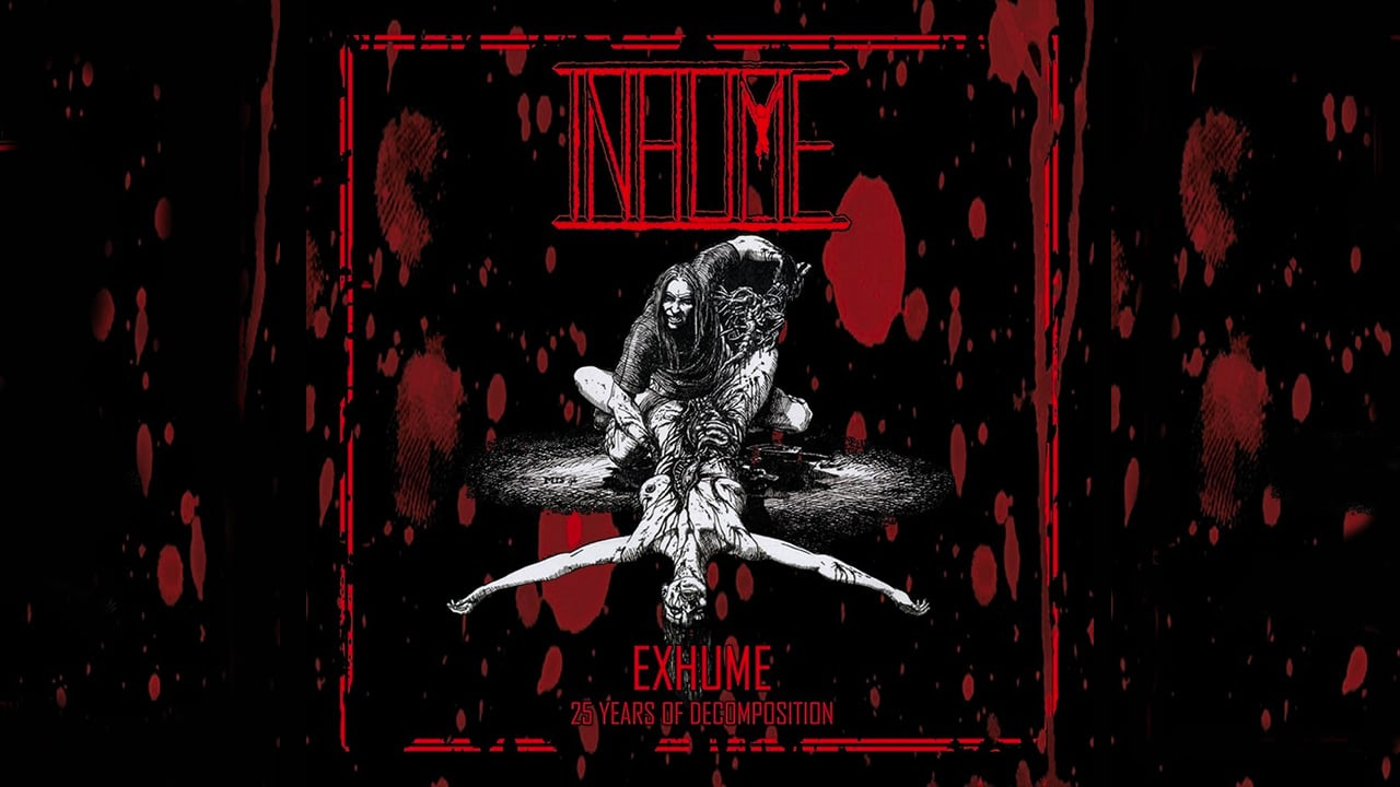 INHUME – 25 Years Of Decomposition